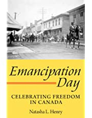 Emancipation Day: Celebrating Freedom in Canada