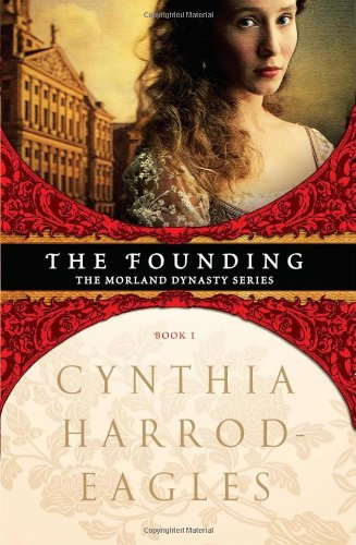 The Founding (Morland Dynasty) ()