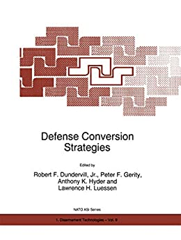 Defense Conversion Strategies: Proceedings of the NATO