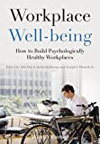 img - for Workplace Well-being: How to Build Psychologically Healthy Workplaces book / textbook / text book