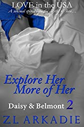 Explore Her, More of Her: Daisy & Belmont, #2 (LOVE in the USA Book 6) (English Edition)