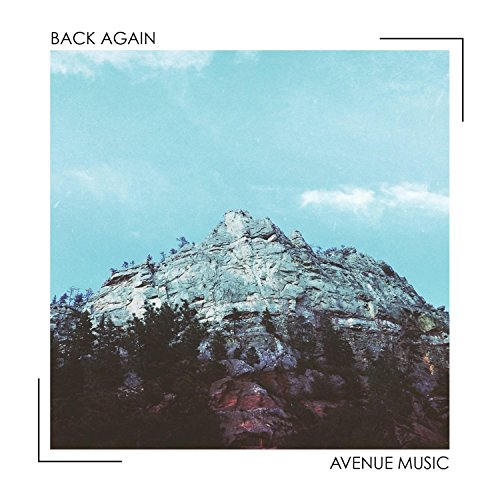Avenue Music - Back Again (2018)
