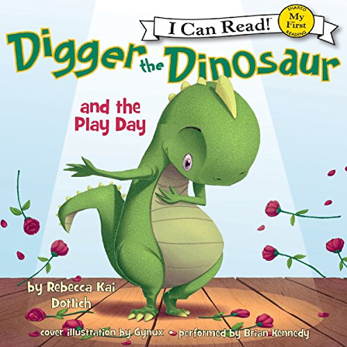 Digger the Dinosaur and the Play Day: My First I Can Read Audiobook [Free Download by Trial] thumbnail