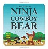 The Legend of Ninja Cowboy Bear, David Bruins, 1554534860