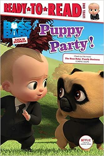 Amazon.com: Puppy Party! (The Boss Baby TV) (9781534474604): Gallo, Tina:  Books
