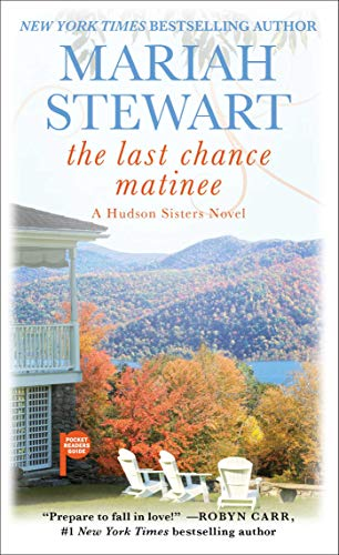 The Last Chance Matinee: A Book Club Recommendation! (The Hudson Sisters Series 1) by [Stewart, Mariah]