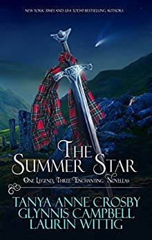 The Summer Star: One Legend, Three Enchanting Novellas (Legends of Scotland Book 2) by [Crosby, Tanya Anne, Campbell, Glynnis, Wittig, Laurin]