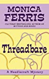 Threadbare, Monica Ferris, 1410445399