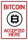 Bitcoin Accepted Here Sign Poster 13 x 19in
