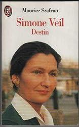 Simone Veil: Destin