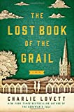 The Lost Book of the Grail: A Novel
