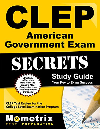 CLEP American Government Exam Secrets Study Guide: CLEP Test Review for the College Level Examination Program