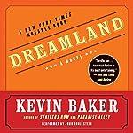 Dreamland | Kevin Baker