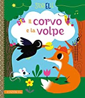 Il corvo e la volpe. Ediz. a colori