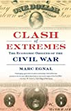Clash of Extremes, Marc Egnal, 0809016451