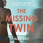 The Missing Twin | Alex Day
