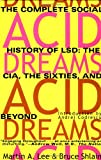 Acid Dreams, Martin A. Lee and Bruce Shlain, 0802130623