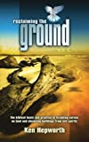 Reclaiming the Ground, Ken Hepworth, 1852403497