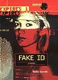 Fake ID (Hunted)