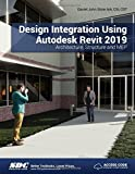 img - for Design Integration Using Autodesk Revit 2019 book / textbook / text book