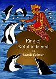 King of Dolphin Island