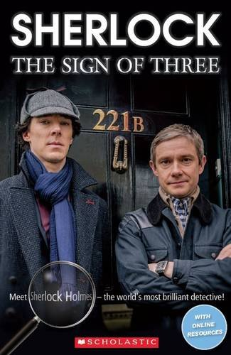 Sherlock: The Sign of Three (Scholastic Readers) Fiona Beddall