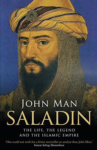 EBOOK Saladin: The Life, the Legend and the Islamic Empire ZIP