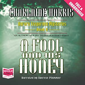 A Fool and His Honey Audiobook