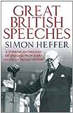Great British Speeches, Simon Heffer, 0857383272
