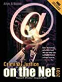Criminal Justice on the Net, O'Connor, Thomas R. and Gotthoffer, Doug, 0205334067