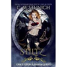 Stiltz (Once Upon a Harem Book 3)