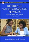 Reference and Information Services: An Introduction (Library and Information Science Text Series), , 1591583659