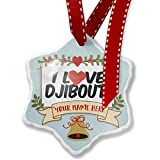 Add Your Own Custom Name, I Love Djibouti Christmas Ornament NEONBLOND