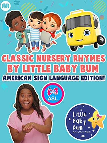 - Classic Nursery Rhymes By Little Baby Bum - American Sign Language Edition!