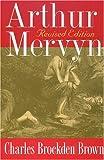 Arthur Mervyn, Charles Brockden Brown, 0873387384