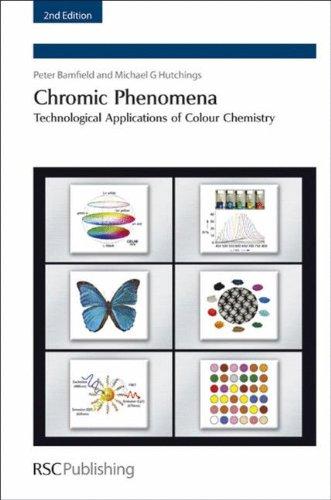 Chromic Phenomena  Technological Applications Of Colour Chemistry