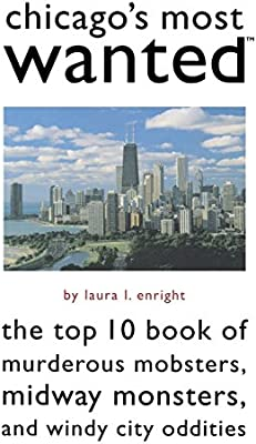 Chicago's Most Wanted: The Top 10 Book of Murderous Mobsters, Midway