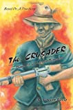 The Crusader, R. Riccio, 0595351794