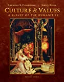 Bundle: Culture and Values: A Survey of the Humanities, Comprehensive Edition (with Resource Center Printed Access Card), 7th + WebTutor(TM) ToolBox on Blackboard Printed Access Card, Lawrence S. Cunningham, John J. Reich, 0495787787