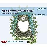 Mog, der vergessliche Kater – Die schönsten Geschichten: Ungekürzte Lesungen mit Musik mit Katharina Thalbach (1 CD)