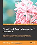 Objective C Memory Management Essentials