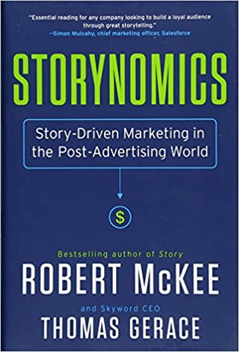 Storynomics: Story-Driven Marketing in the Post-Advertising World: Amazon.es: Robert Mckee, Thomas Gerace: Libros en idiomas extranjeros