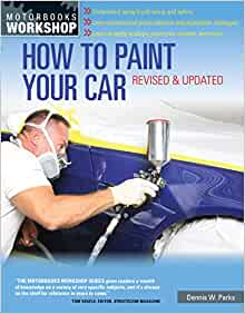 How To Paint Your Car Dennis Parks