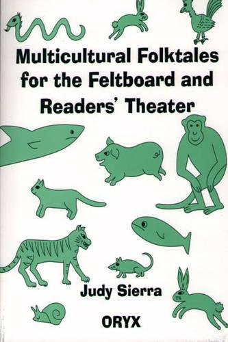 Multicultural Folktales for the Feltboard and Readers' Theater (Sierra Flannel)