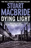 Front cover for the book Dying Light by Stuart MacBride