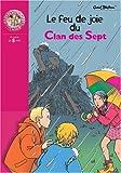 """Afficher """"Le Feu de joie du Clan des Sept"""""""
