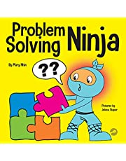 Problem Solving Ninja: A STEM Book for Kids About Becoming a Problem Solver