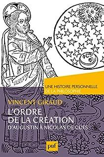 L'ordre de la Création : d'Augustin à Nicolas de Cues