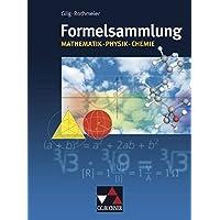 Formelsammlungen / Formelsammlung Mathe - Physik - Chemie: Mathematik – Physik – Chemie