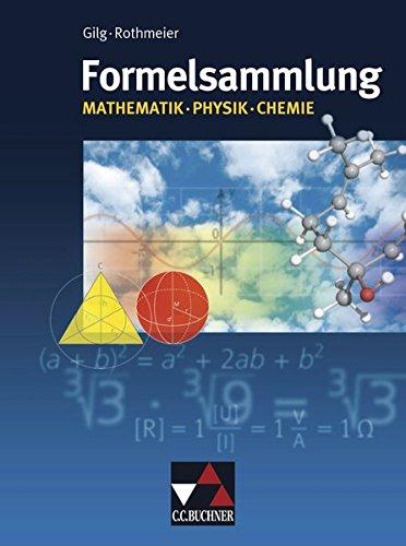 Formelsammlungen   Formelsammlung Mathe   Physik   Chemie  Mathematik – Physik – Chemie